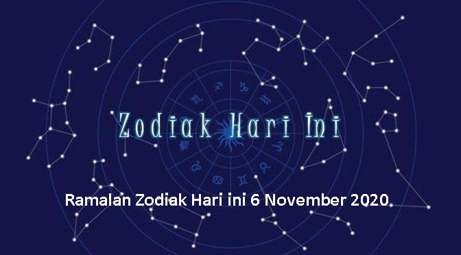 Ramalan Zodiak Hari ini 6 November 2020